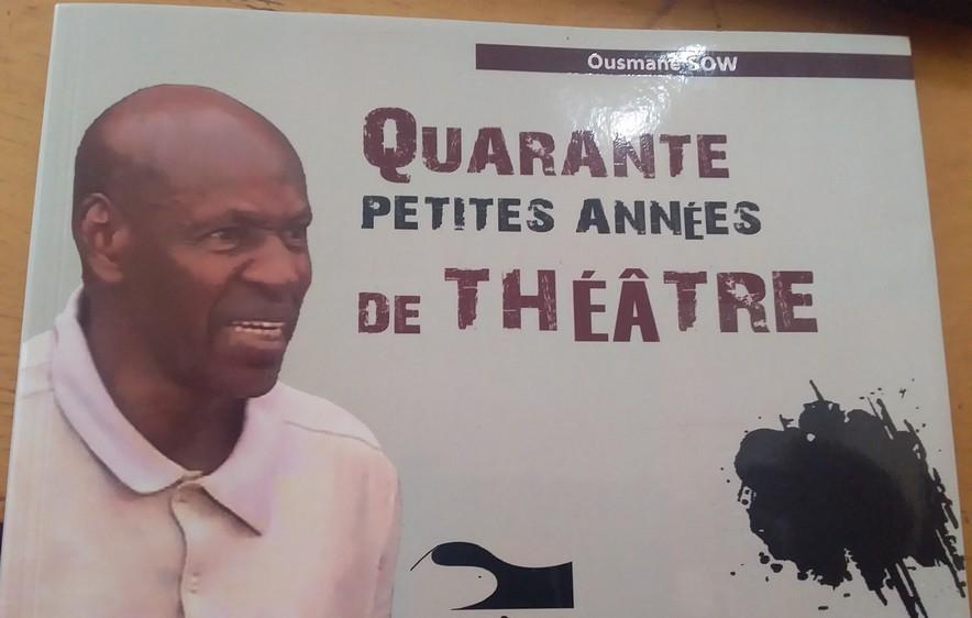 «Quarante petites années de théâtre» ou le cri de cœur d'un doyen du théâtre malien